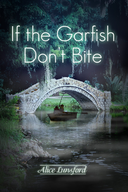 If the Garfish Don't Bite