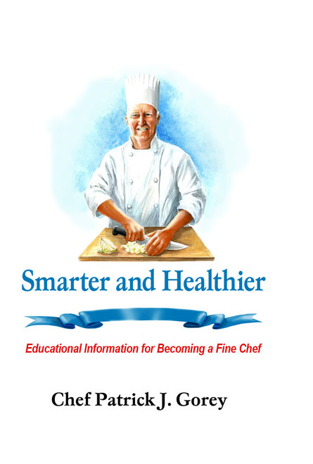 Smarter and Healthier: Educational Information for Becoming a Fine Chef