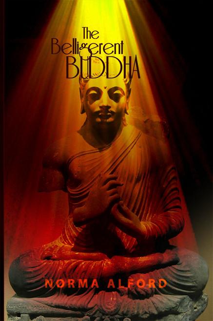 The Belligerent Buddha