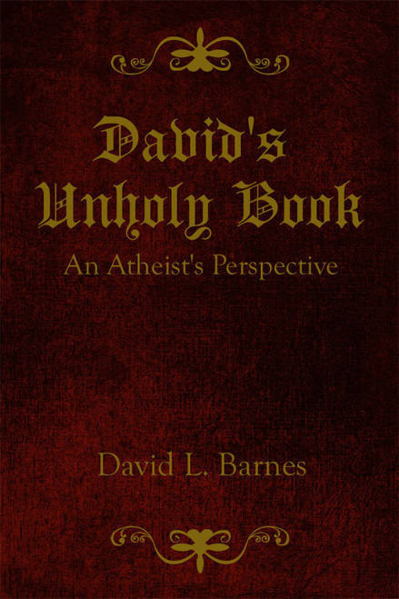 David's Unholy Book An Atheist's Perspective
