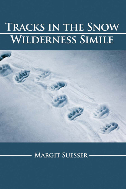 Tracks in the Snow: Wilderness Simile