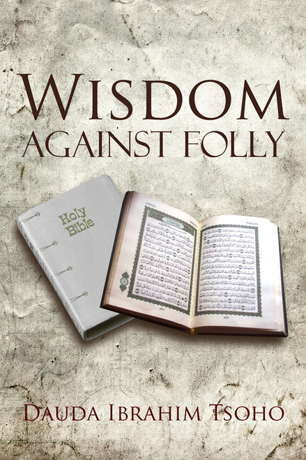 Wisdom Against Folly