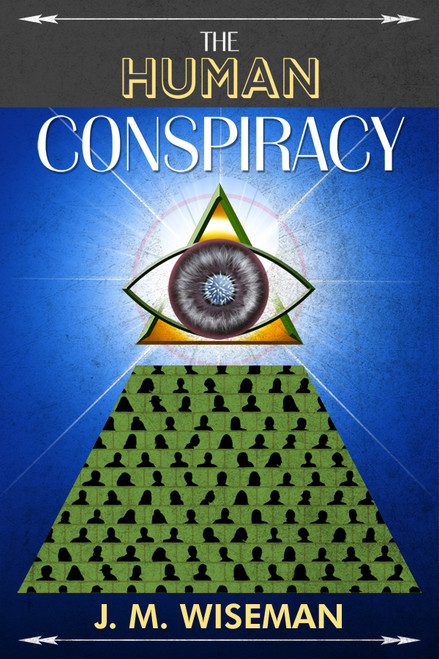 The Human Conspiracy