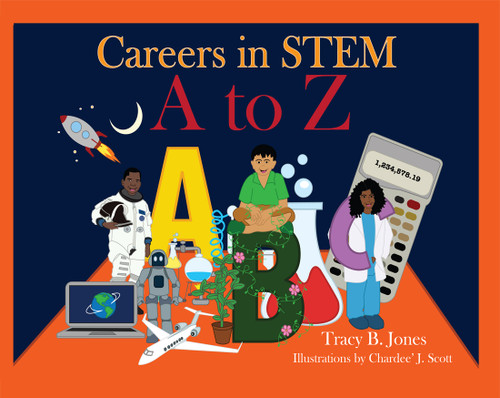 Careers in STEM: A to Z
