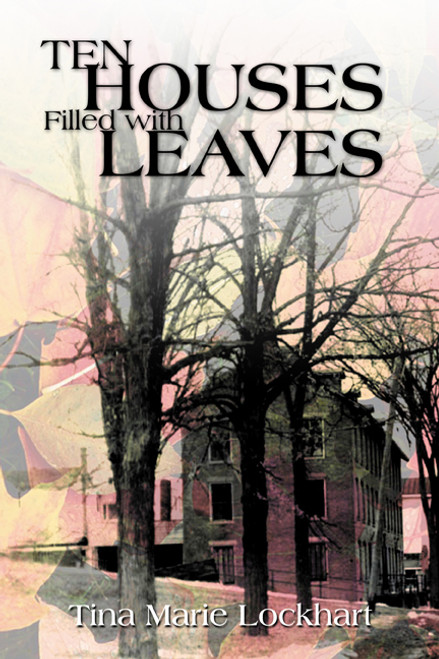 Ten Houses Filled with Leaves