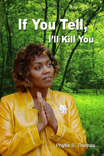 If You Tell, I'll Kill You