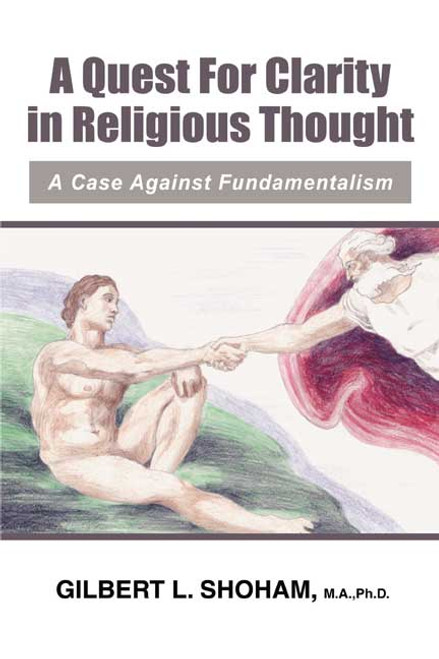 A Quest for Clarity in Religious Thought: A Case Against Fundamentalism