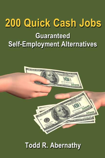 200 Quick Cash Jobs: Guaranteed Self-Employment Alternatives