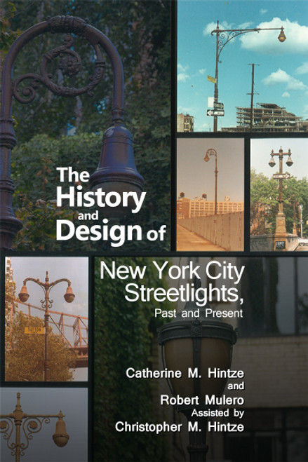 The History and Design of New York City Streetlights, Past and Present