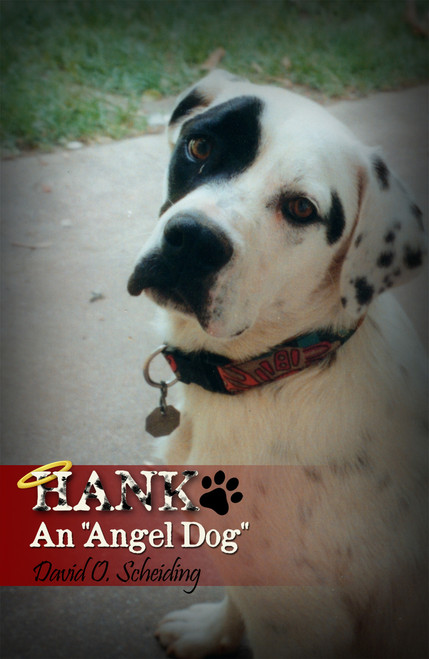 "Hank: An ""Angel Dog"""