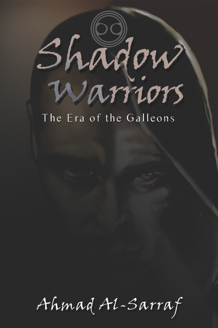 Shadow Warriors: The Era of the Galleons
