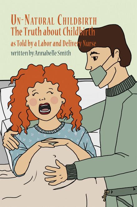 Un-Natural Childbirth - eBook