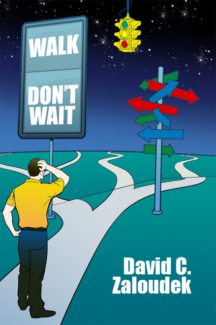 Walk -- Don't Wait