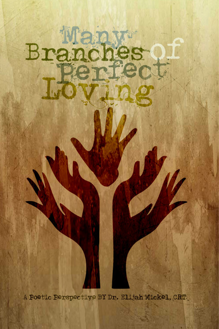 Many Branches of Perfect Loving