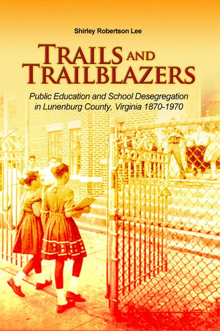 Trails and Trailblazers