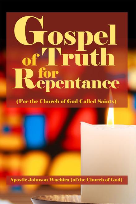 Gospel of Truth for Repentance