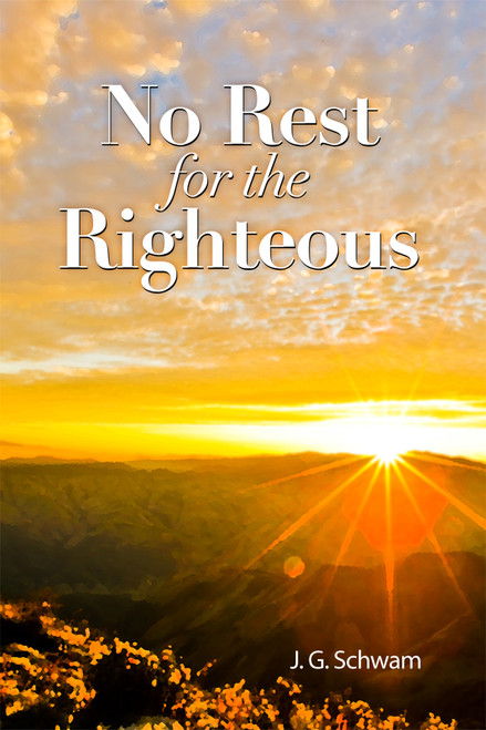 No Rest for the Righteous