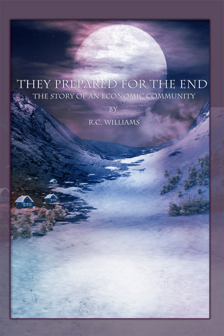 They Prepared for the End - eBook