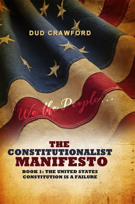 The Constitutionalist Manifesto - eBook