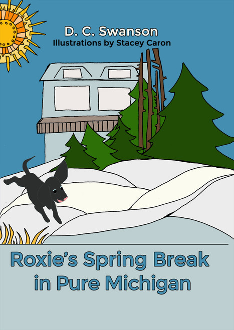 Roxie's Spring Break in Pure Michigan