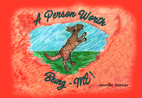 A Person Worth Being - ME! - eBook