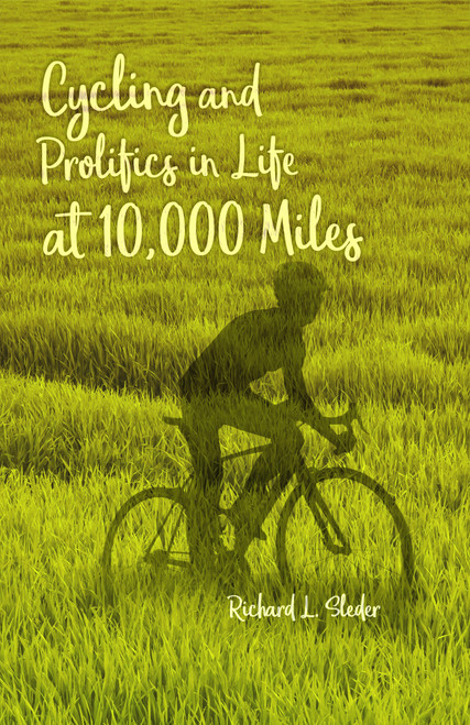 Cycling and Prolifics in Life at 10,000 Miles