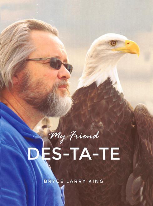 My Friend Des-Ta-Te