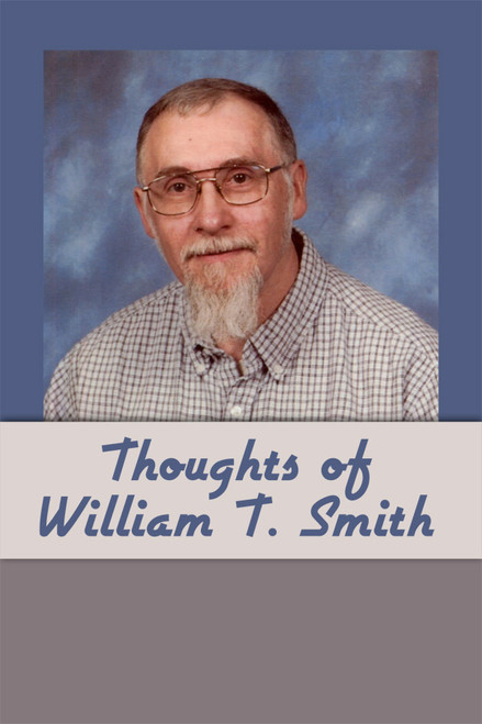 Thoughts of William T. Smith