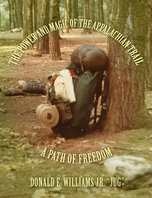 The Power and Magic of the Appalachian Trail - eBook