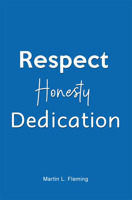 Respect Honesty Dedication