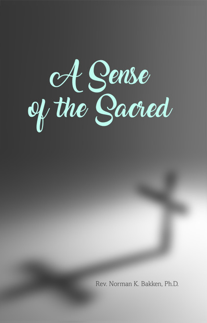 A Sense of the Sacred