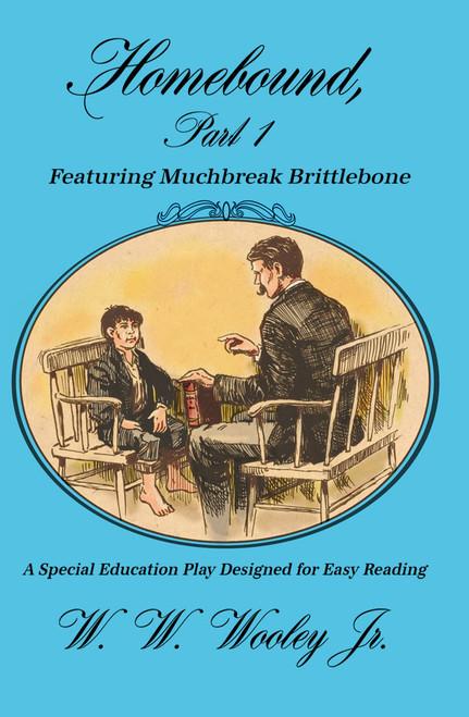 Homebound, Part 1 Featuring Muchbreak Brittlebone