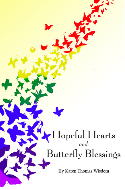 Hopeful Hearts and Butterfly Blessings