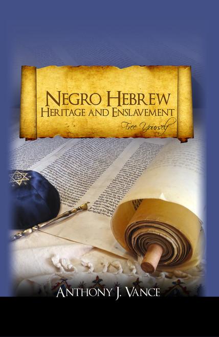 Negro Hebrew Heritage and Enslavement - eBook