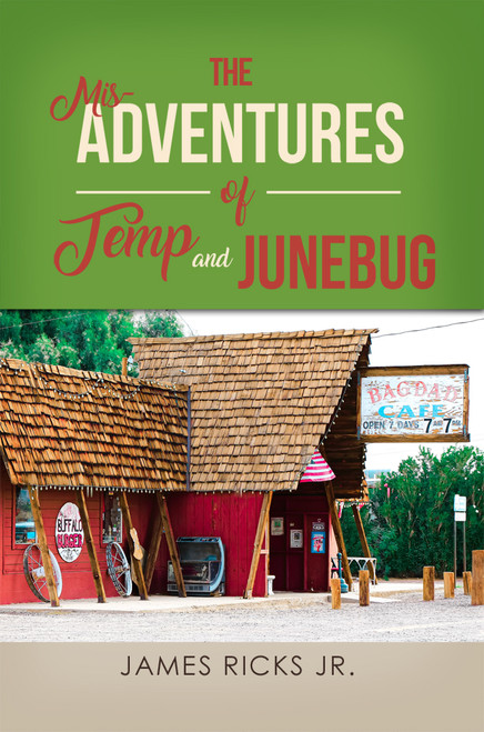 The Mis-Adventures of Temp and Junebug
