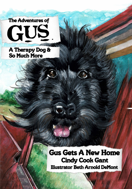 The Adventures of Gus: A Therapy God and So Much More
