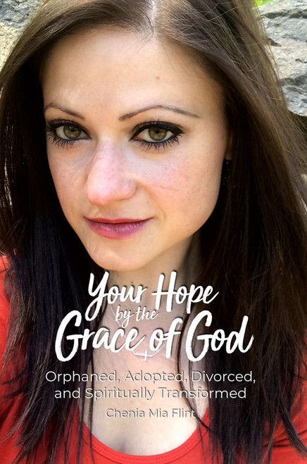 Your Hope by the Grace of God