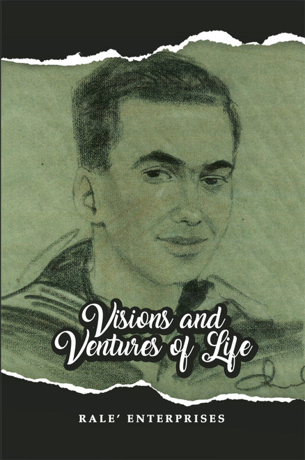 Visions and Ventures in Life
