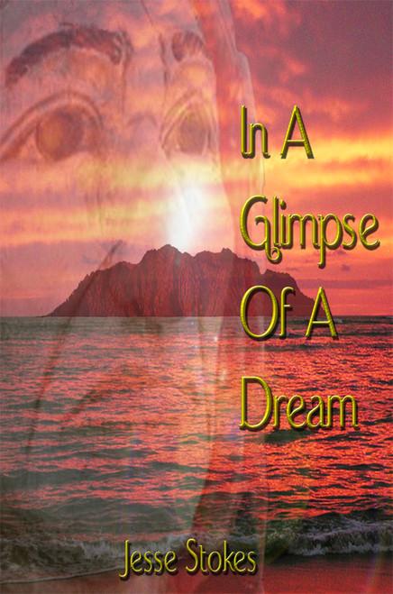 In A Glimpse Of A Dream - eBook