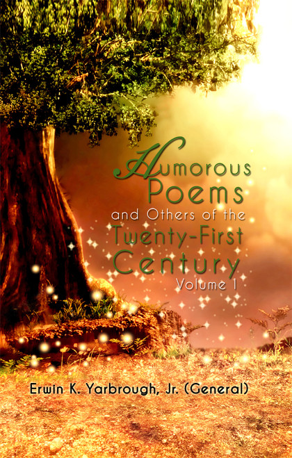 Humorous Poems and Others of the Twenty-First Century: Volume 1