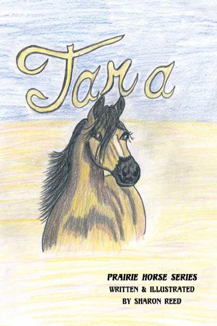 Tara: Prairie Horse Series