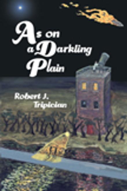As on a Darkling Plain