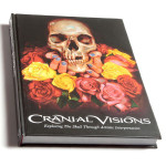 Cranial Visions Hard Cover Edition