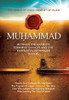 The Noble, Revered Prophet of Islam, Muhammad