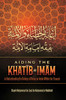 Aiding The Khatib And Imam In Understanding The Rulings Of Being An Imam Within The Ummah By Shaykh Muhammad Ibn Zayd Ibn Muhammad Al-Madkhali