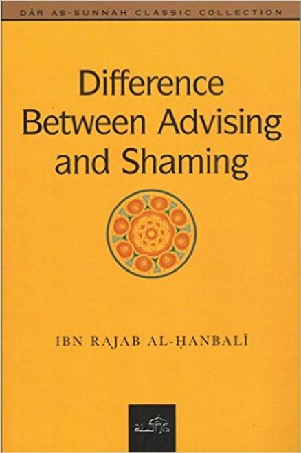 Difference Between Advising And Shaming By al-Haafidh ibn Rajab al-Hanbalee