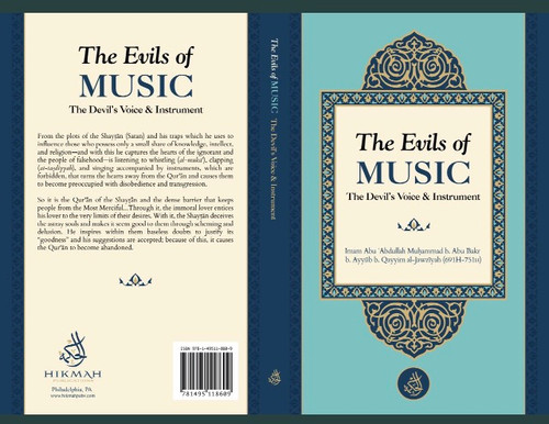 The Evils Of Music ( The Devil's Voice & Instrument) By Imam Ibn Qayyim al-Jawziyyah(691H-751H)