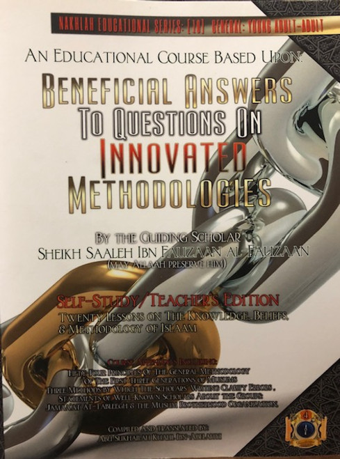 Beneficial Answers To Questions On Innovated Methodologies By  Shaykh Saalih al Fawzaan