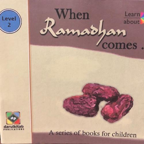 When Ramadan Comes... By Darul Kitab Publications