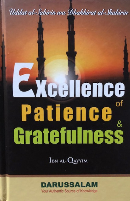 Excellence Of Patience & Gratefulness By Ibn Al-Qayyim
